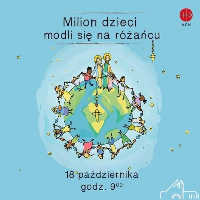 18 X 2021 Milion dzieci modli się na różańcu.